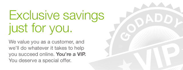 Exclusive savings just for you.